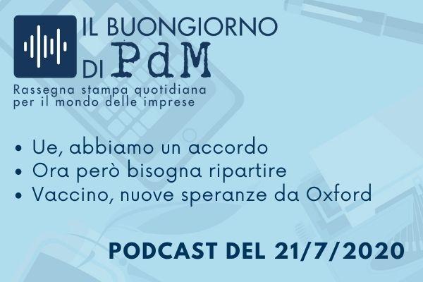 Il Buongiorno di PdM: l'Ue trova l'accordo, ora si riparta