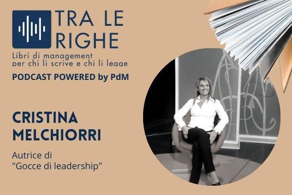 Cristina Melchiorri e la nuova leadership