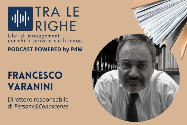 Tra le righe: Francesco Varanini e le 5 leggi bronzee dell'era digitale