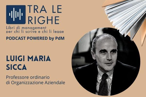 """Luigi Maria Sicca racconta """"O l'impresa, o la vita"""""""