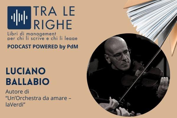 Luciano Ballabio e un'orchestra da amare