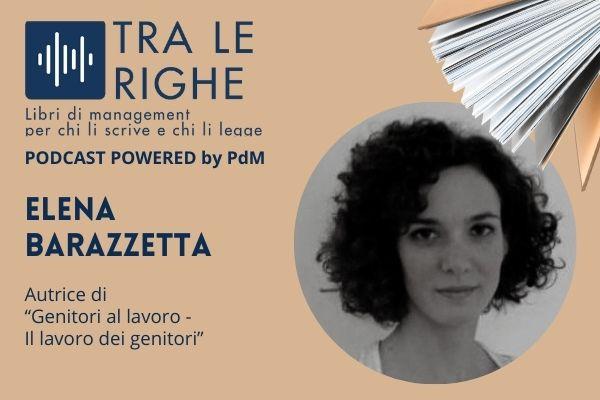 Elena Barazzetta e il lavoro dei genitori