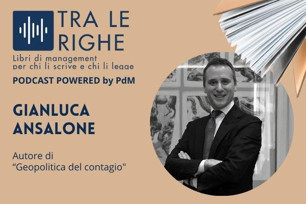 Gianluca Ansalone e la geopolitica del contagio