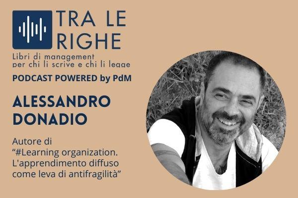 Alessandro Donadio e la Learning organization