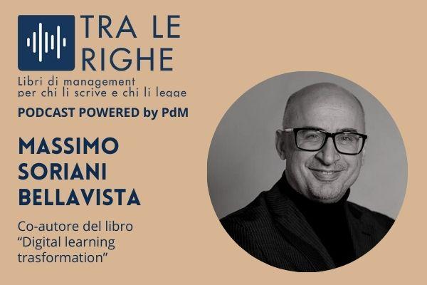 Massimo Soriani Bellavista e la Digital learning trasformation